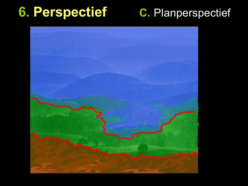 6. Perspectief C. Planperspectief