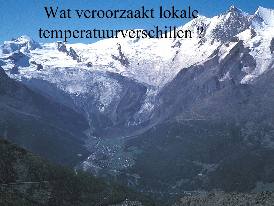 Wat veroorzaakt lokale temperatuurverschillen