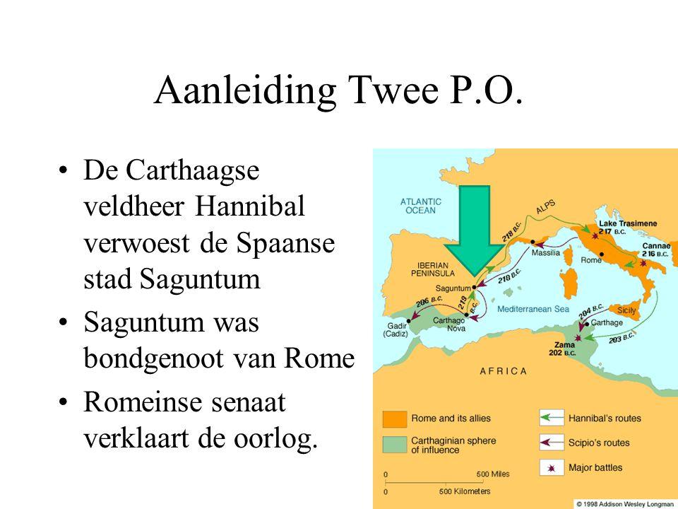 Aanleiding Twee P.O. De Carthaagse veldheer Hannibal verwoest de Spaanse stad Saguntum. Saguntum was bondgenoot van Rome.