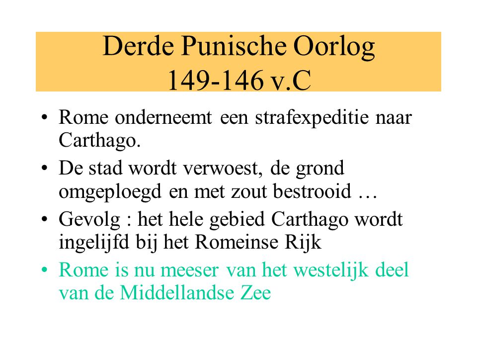 Derde Punische Oorlog 149-146 v.C
