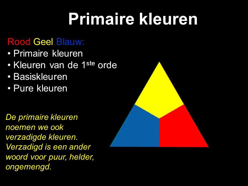 Primaire kleuren Rood Geel Blauw: Primaire kleuren