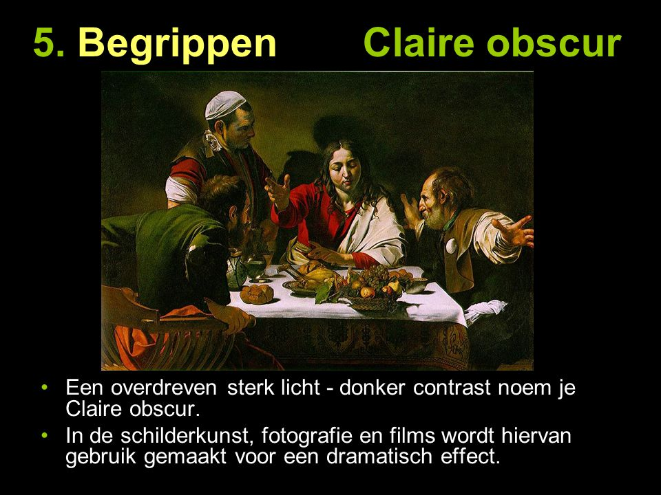 5. Begrippen Claire obscur