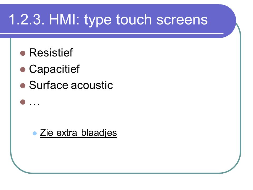 1.2.3. HMI: type touch screens