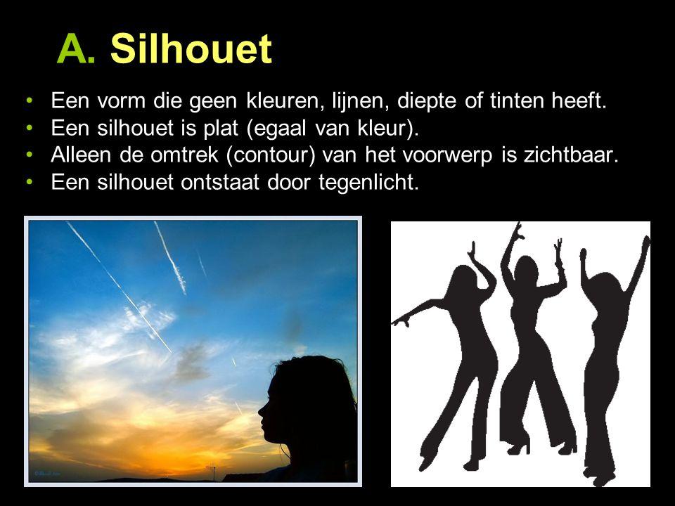 A. Silhouet Een vorm die geen kleuren, lijnen, diepte of tinten heeft.