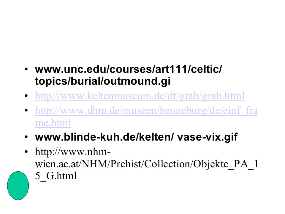 www.unc.edu/courses/art111/celtic/ topics/burial/outmound.gi