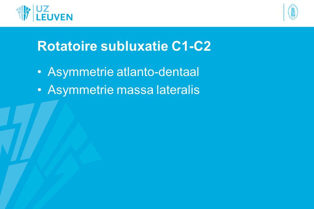Rotatoire subluxatie C1-C2