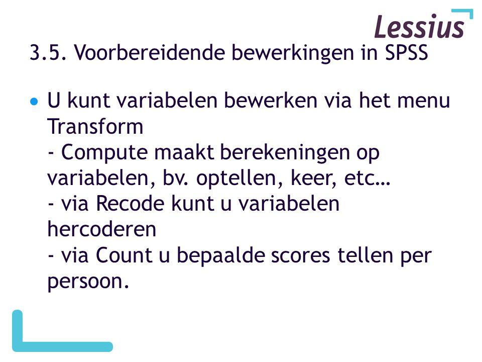 3.5. Voorbereidende bewerkingen in SPSS