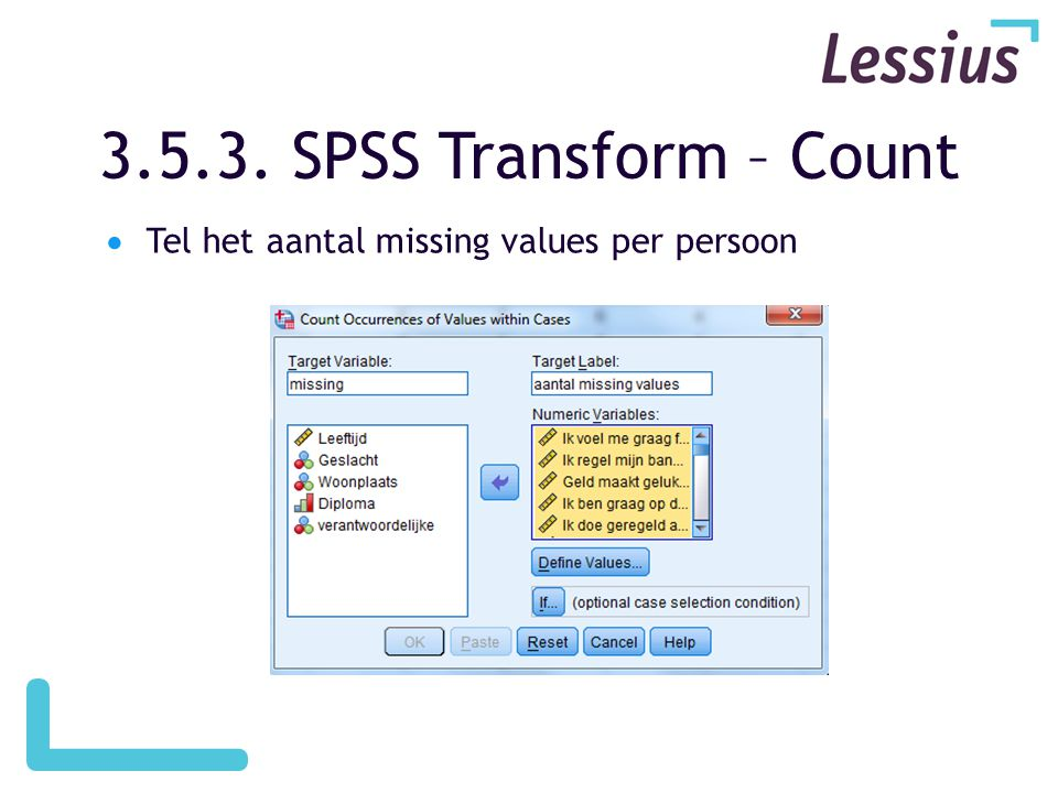 3.5.3. SPSS Transform – Count Tel het aantal missing values per persoon
