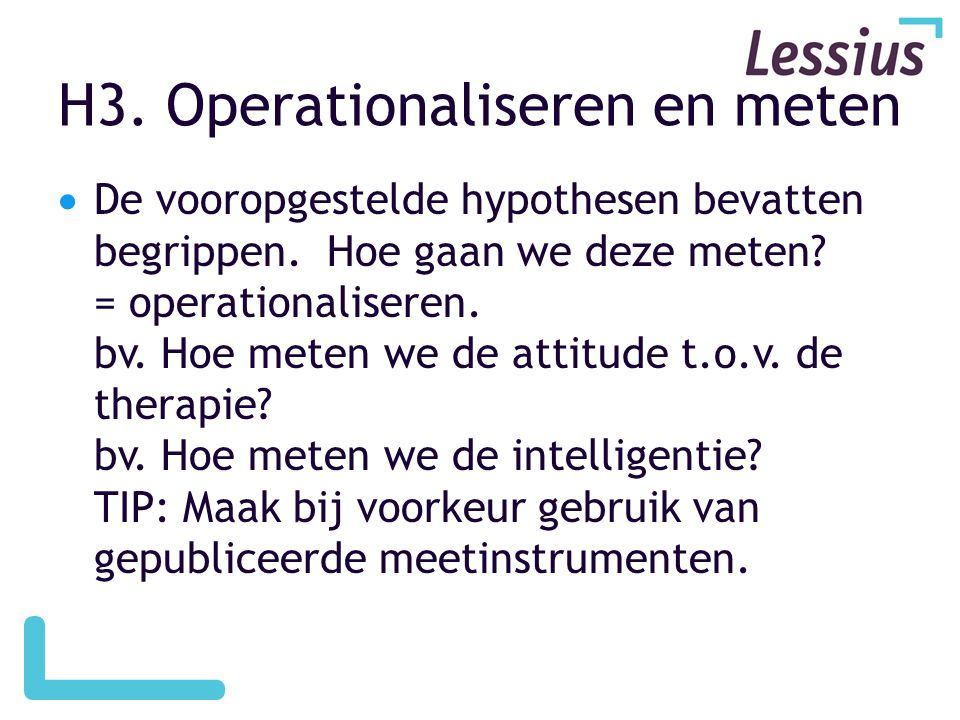 H3. Operationaliseren en meten