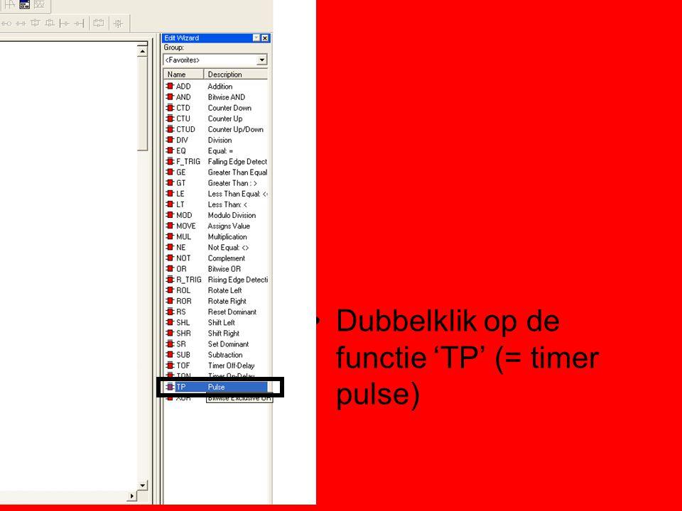Dubbelklik op de functie 'TP' (= timer pulse)