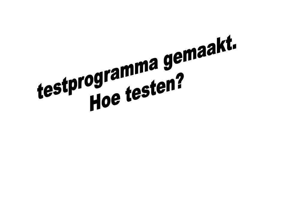 testprogramma gemaakt.