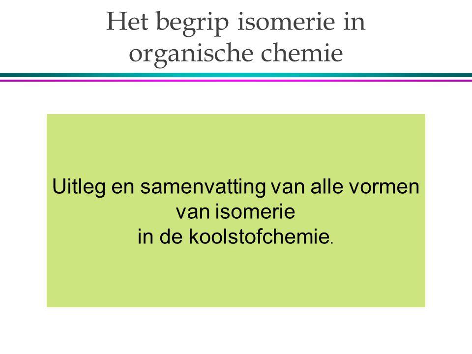 Het begrip isomerie in organische chemie