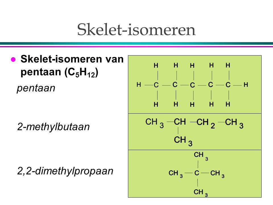 Skelet-isomeren Skelet-isomeren van pentaan (C5H12) pentaan