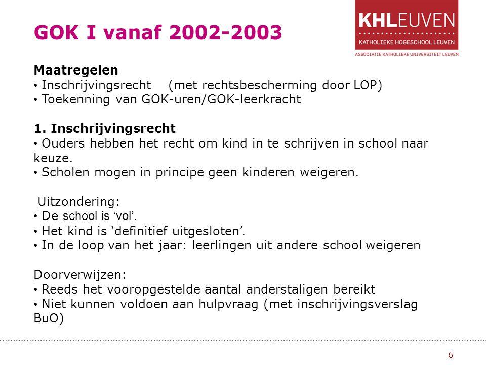 GOK I vanaf 2002-2003 Maatregelen