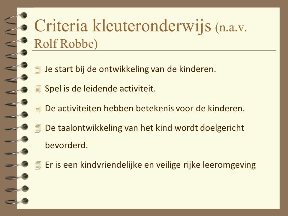 Criteria kleuteronderwijs (n.a.v. Rolf Robbe)