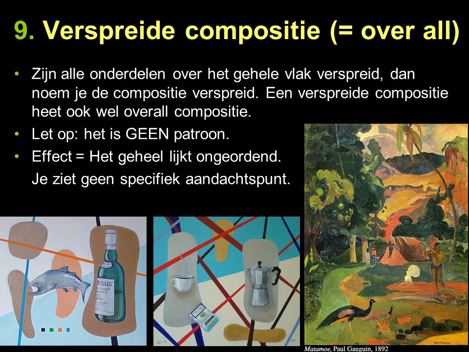 9. Verspreide compositie (= over all)