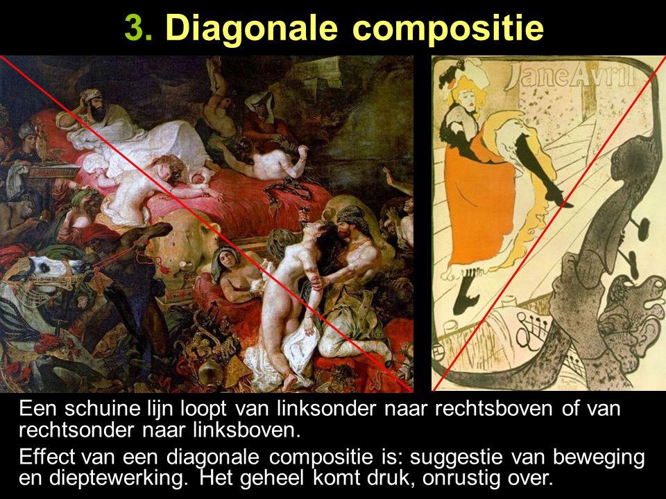 3. Diagonale compositie Een schuine lijn loopt van linksonder naar rechtsboven of van rechtsonder naar linksboven.