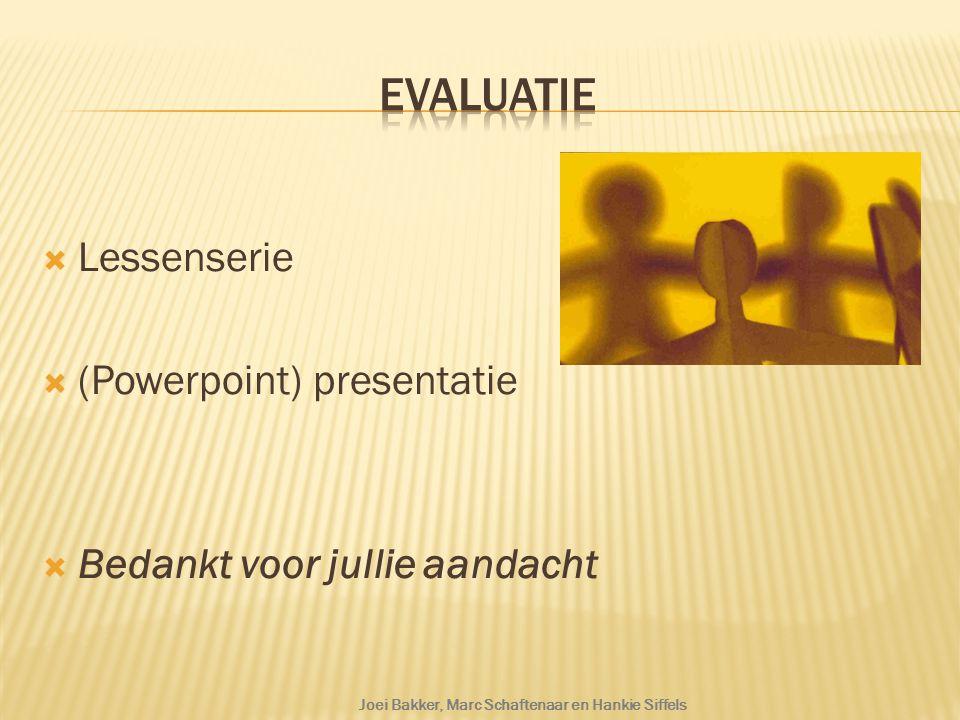 Evaluatie Lessenserie (Powerpoint) presentatie