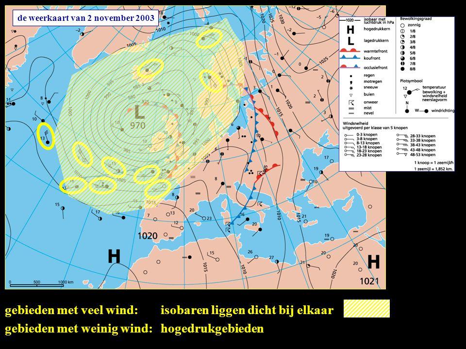 gebieden met veel wind: isobaren liggen dicht bij elkaar