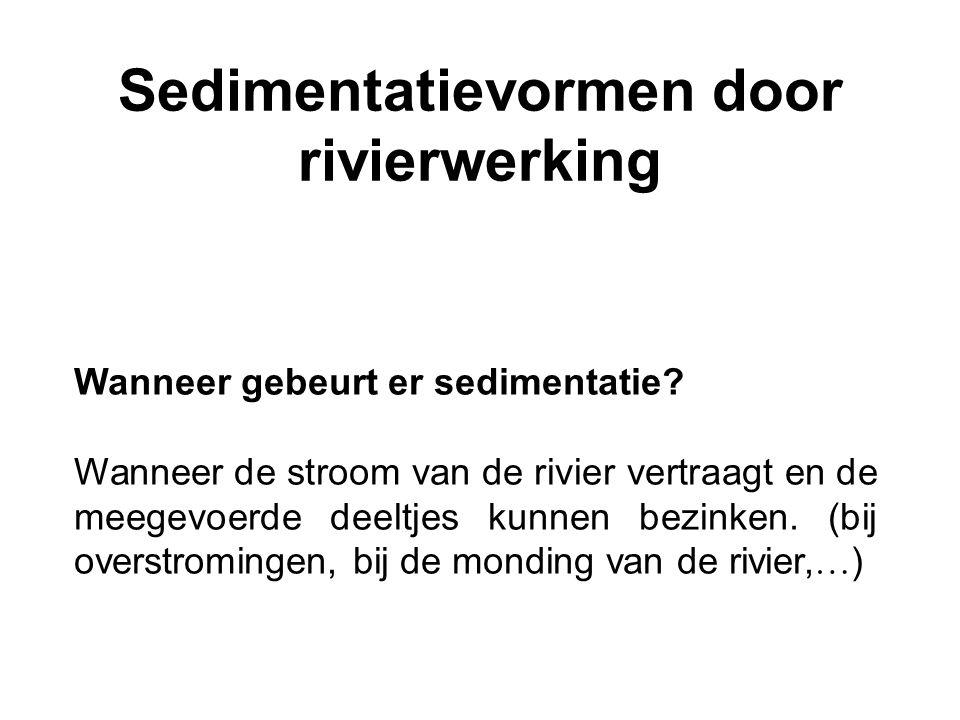 Sedimentatievormen door rivierwerking