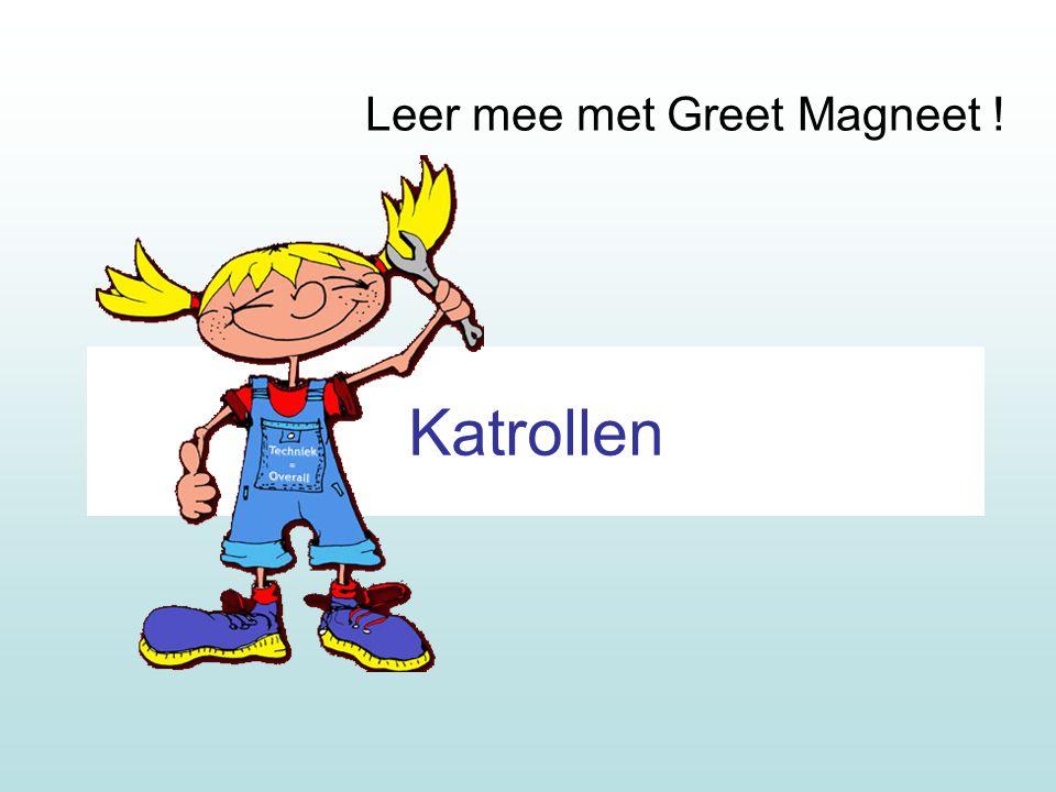 Leer mee met Greet Magneet !