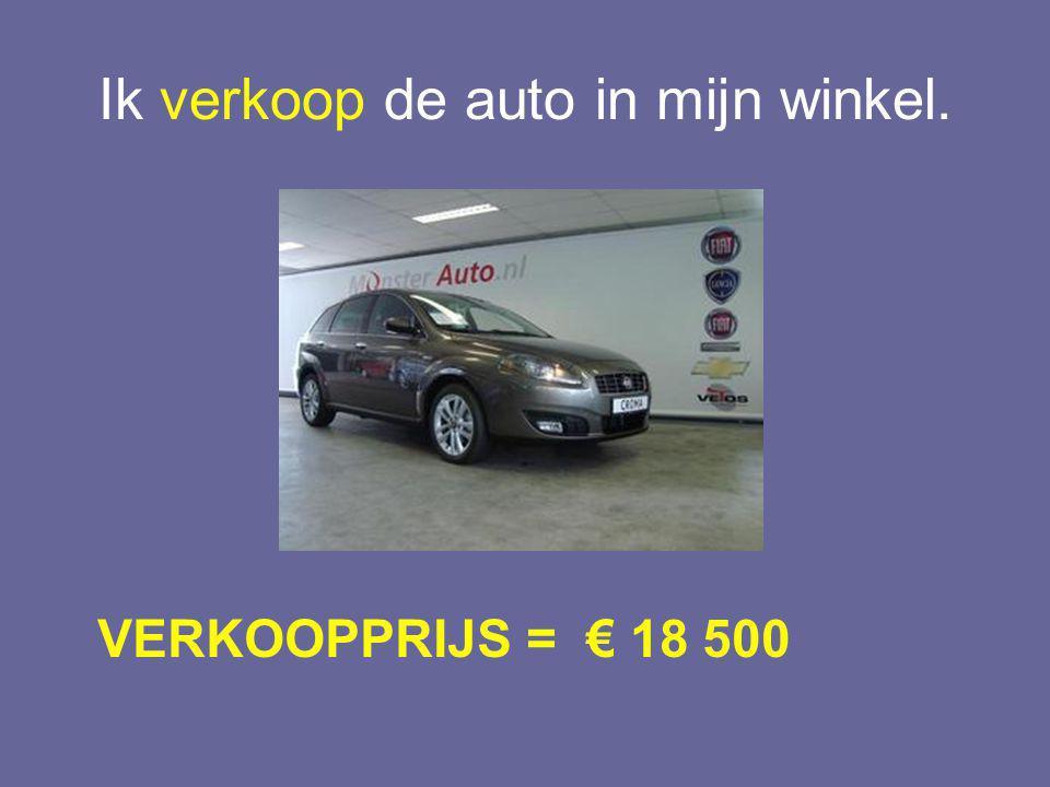 Ik verkoop de auto in mijn winkel.