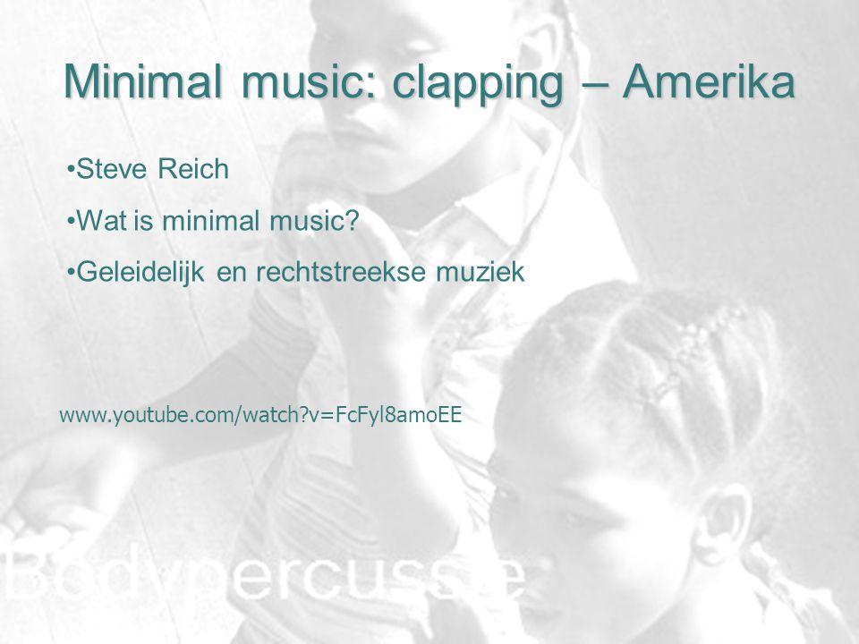 Minimal music: clapping – Amerika