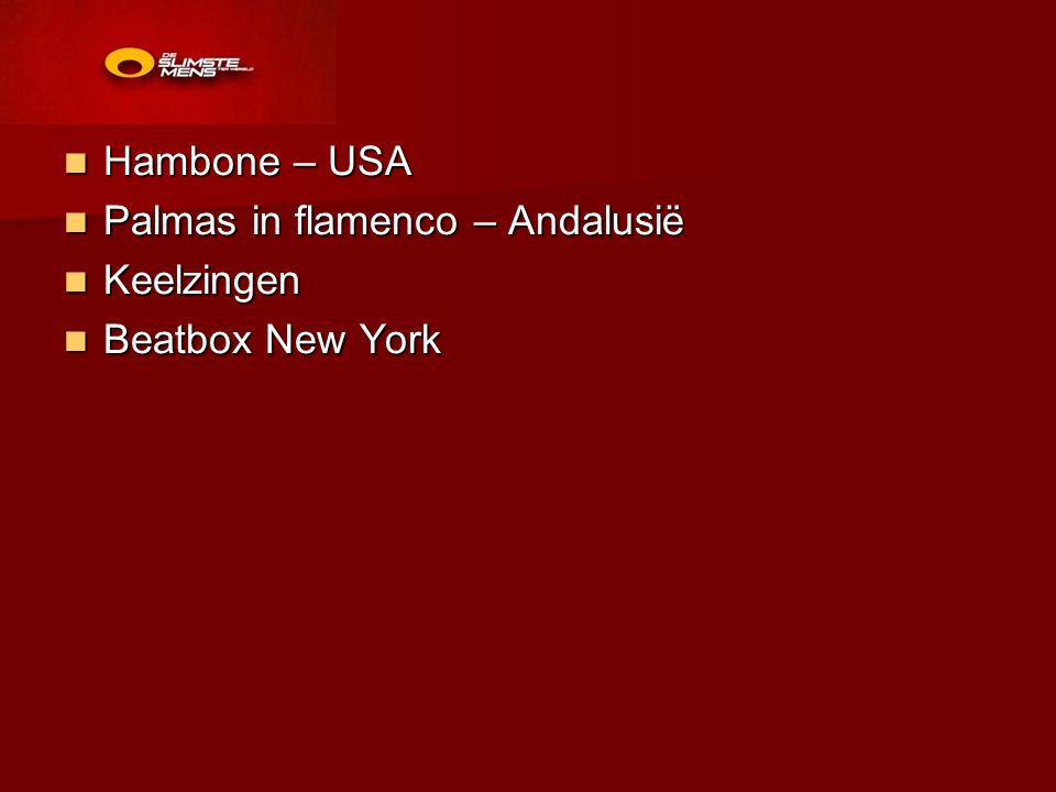 Hambone – USA Palmas in flamenco – Andalusië Keelzingen Beatbox New York