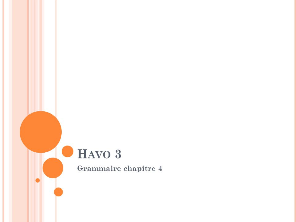 Havo 3 Grammaire chapitre 4