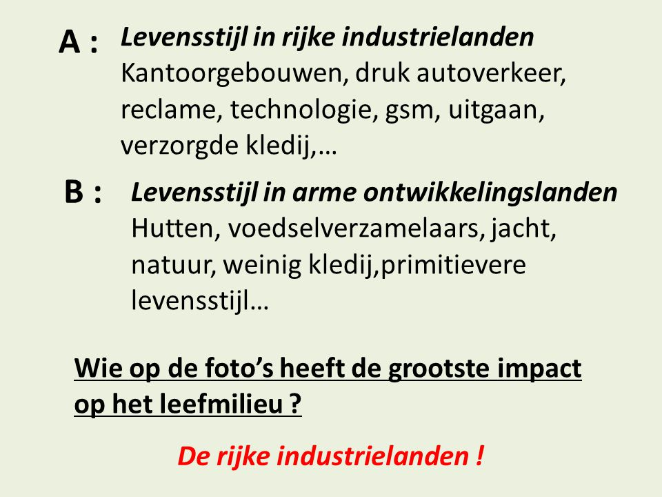 A : B : Levensstijl in rijke industrielanden
