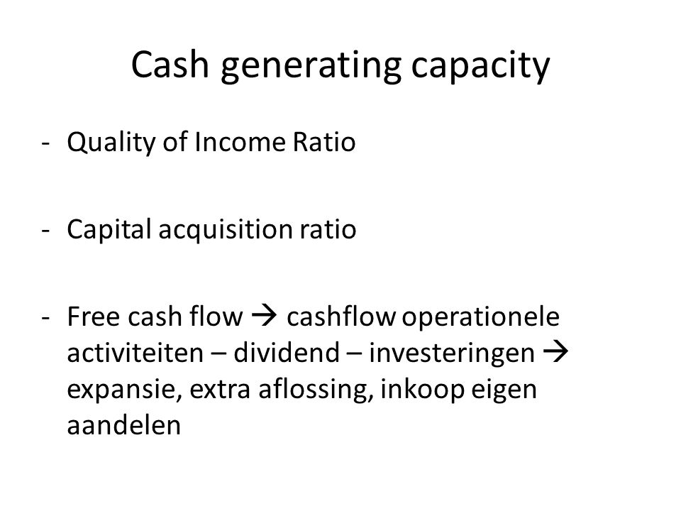 Cash generating capacity