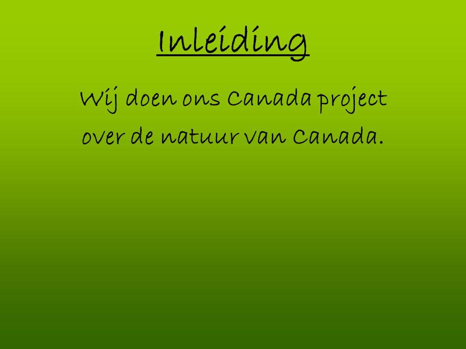Wij doen ons Canada project