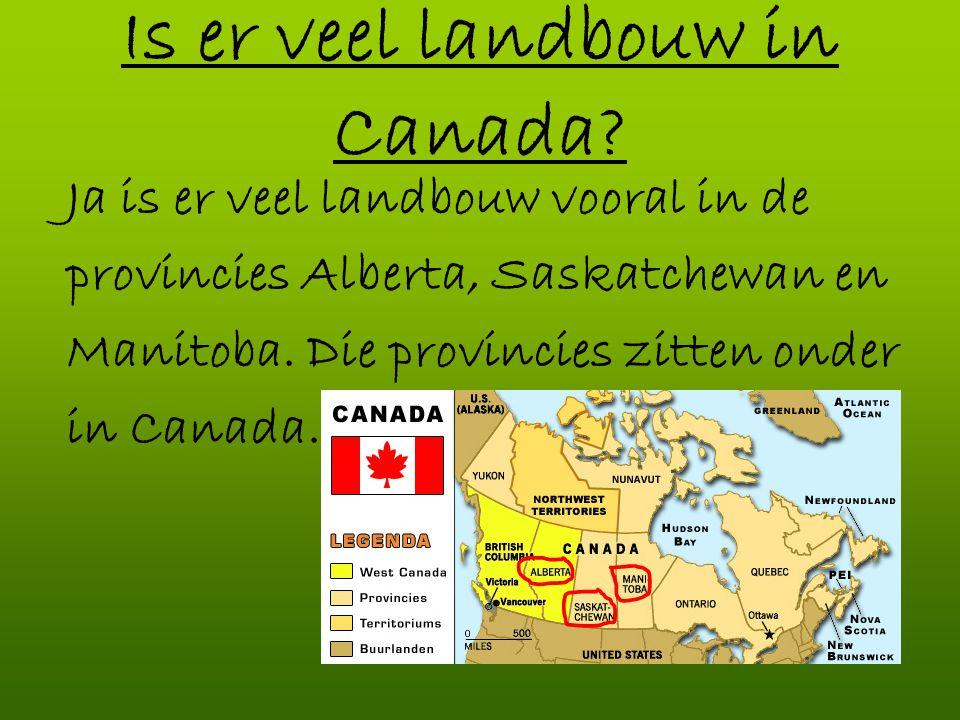 Is er veel landbouw in Canada