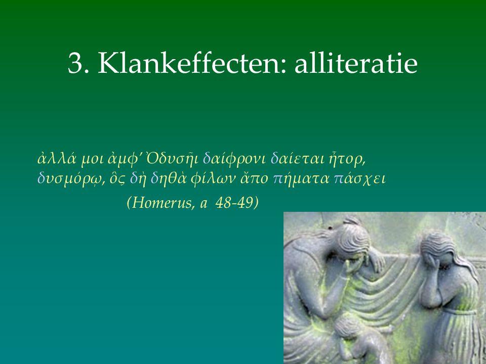 3. Klankeffecten: alliteratie