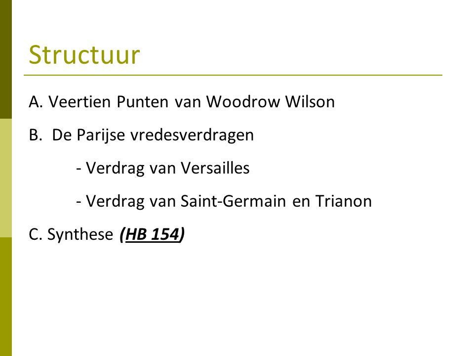 Structuur A. Veertien Punten van Woodrow Wilson