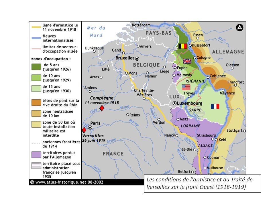 Les conditions de l armistice et du Traité de Versailles sur le front Ouest (1918-1919)