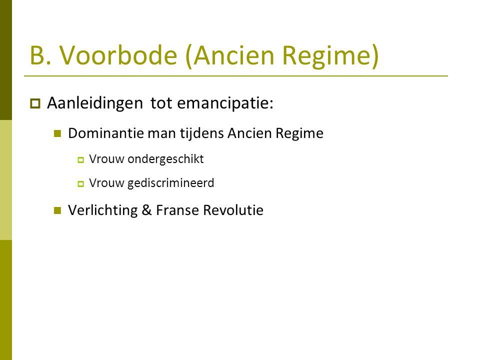 B. Voorbode (Ancien Regime)
