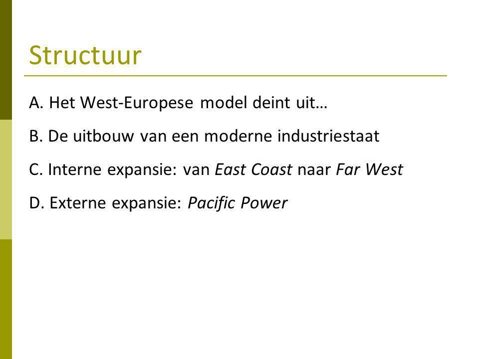 Structuur A. Het West-Europese model deint uit…