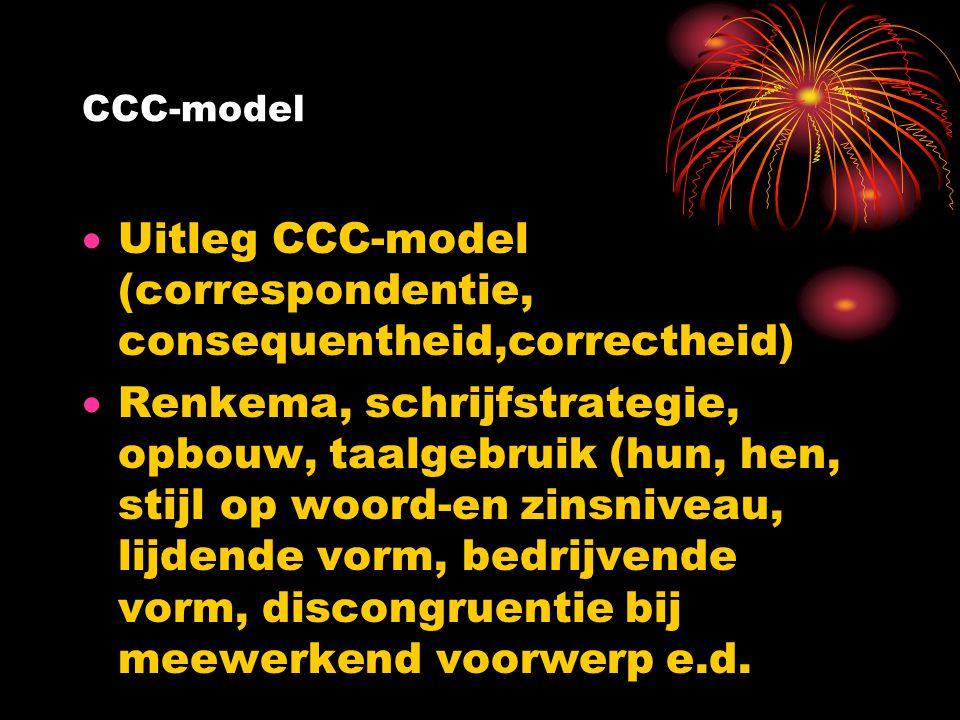 Uitleg CCC-model (correspondentie, consequentheid,correctheid)
