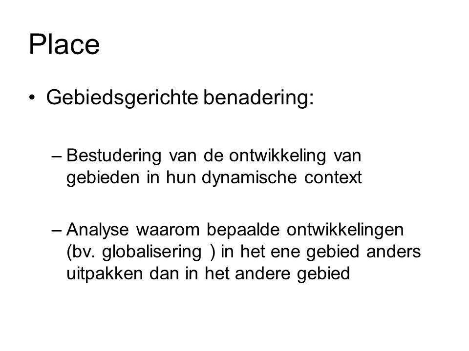 Place Gebiedsgerichte benadering: