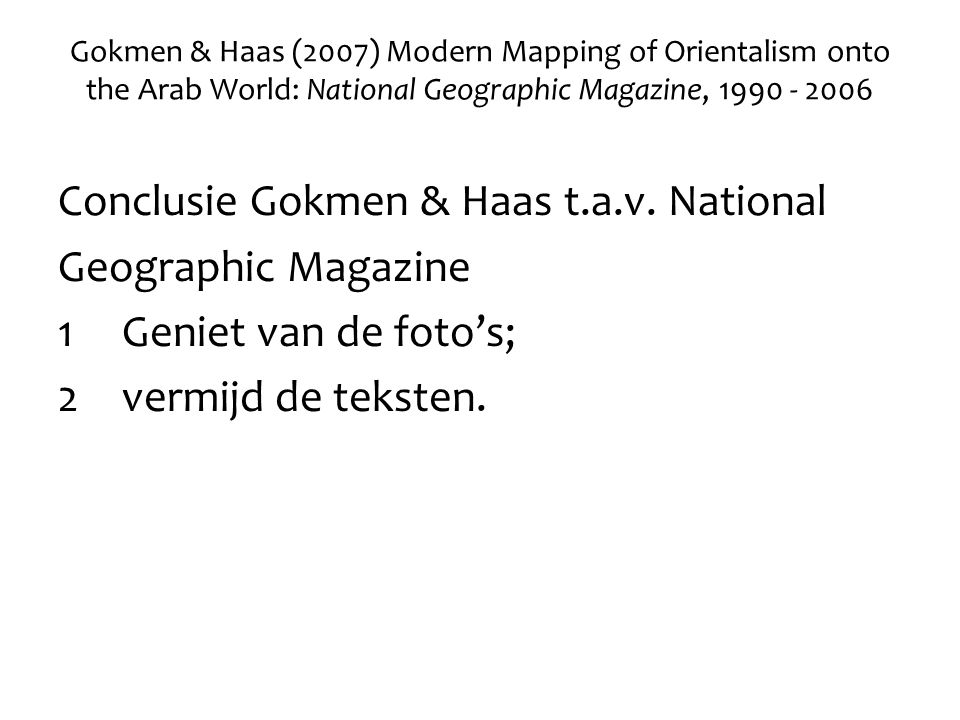 Conclusie Gokmen & Haas t.a.v. National Geographic Magazine