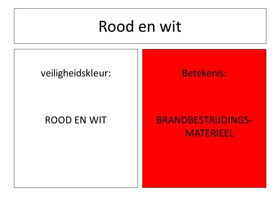 Rood en wit veiligheidskleur: ROOD EN WIT