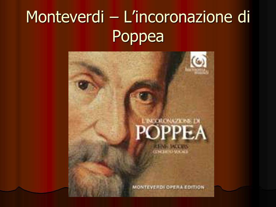 Monteverdi – L'incoronazione di Poppea