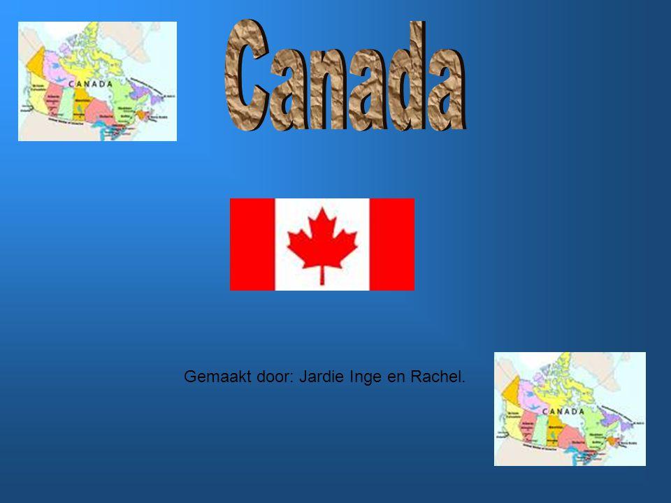 Canada Gemaakt door: Jardie Inge en Rachel.