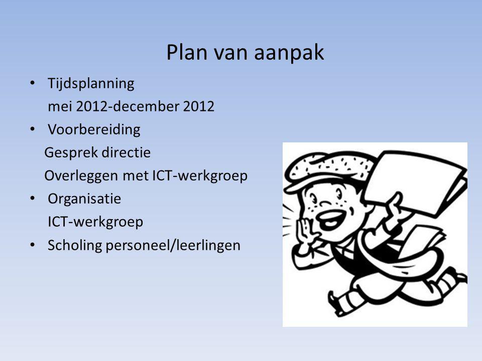 Plan van aanpak Tijdsplanning mei 2012-december 2012 Voorbereiding