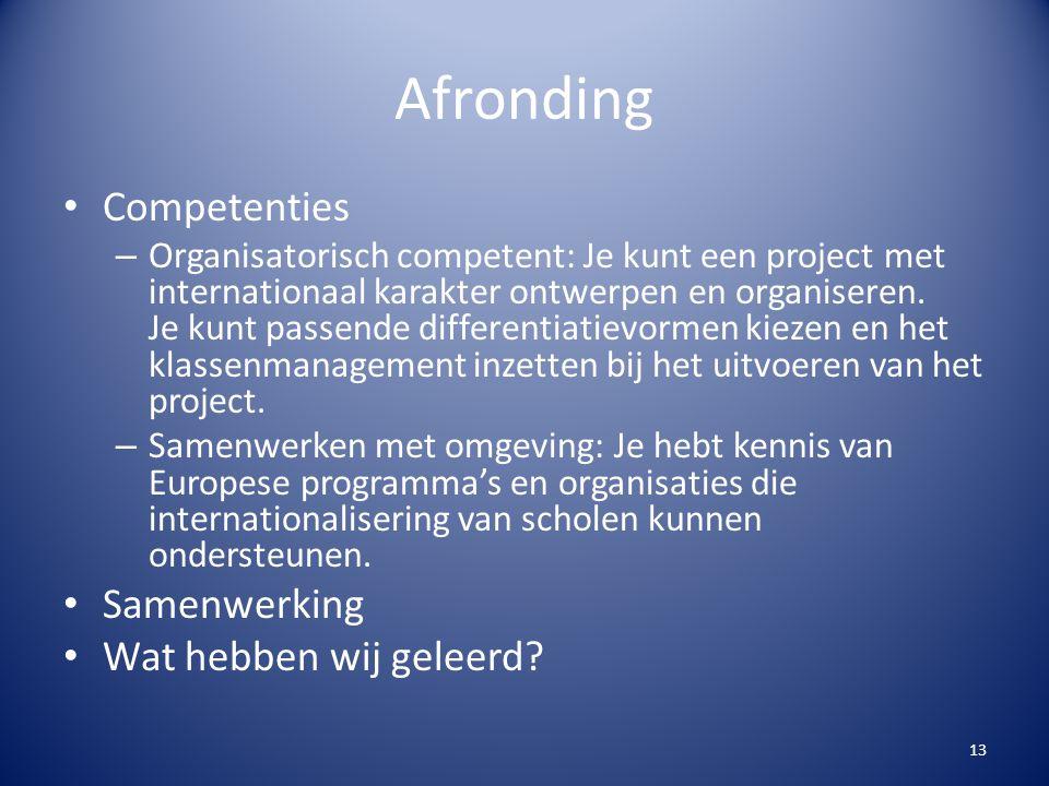 Afronding Competenties Samenwerking Wat hebben wij geleerd