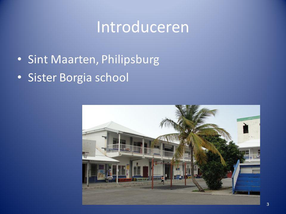 Introduceren Sint Maarten, Philipsburg Sister Borgia school