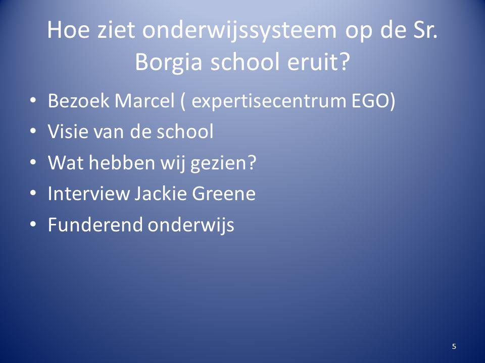 Hoe ziet onderwijssysteem op de Sr. Borgia school eruit