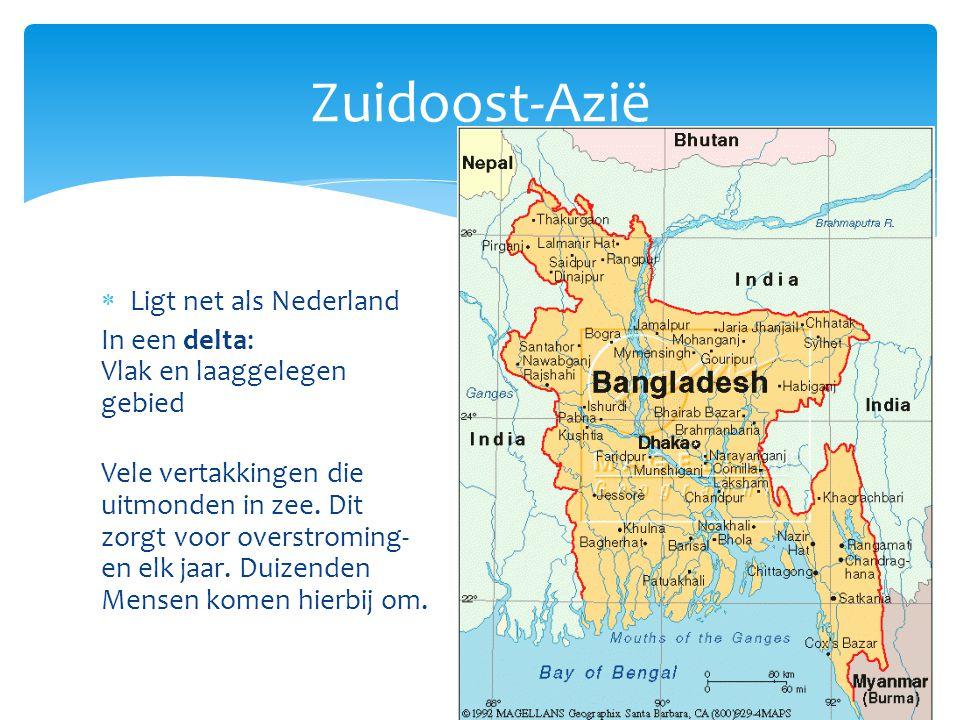 Zuidoost-Azië Ligt net als Nederland