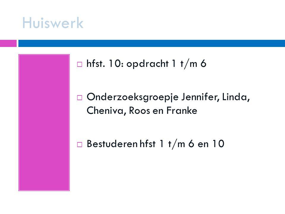 Huiswerk hfst. 10: opdracht 1 t/m 6